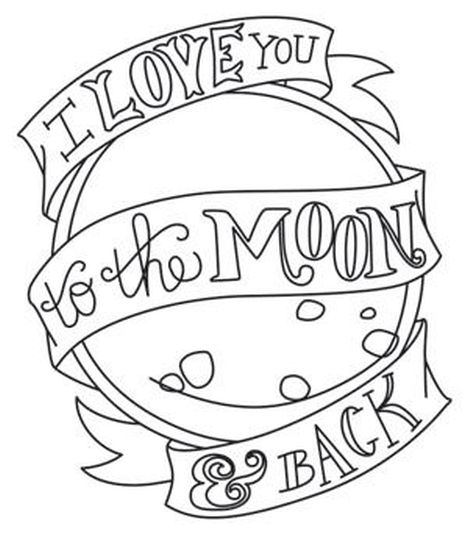 I Love You To The Moon And Back Coloring Pages 11